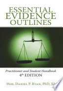 Essential Evidence Outlines