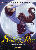 "Scarlet Rose #1: ""I Knew I'd Meet You"""