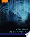 Operating System Forensics Book