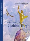 Manitoba Law Journal Underneath The Golden Boy 2019 Volume 42 1