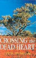 Crossing the Dead Heart