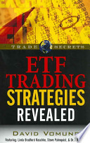 ETF Trading Strategies Revealed