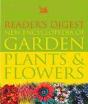 Reader s Digest New Encyclopedia of Garden Plants   Flowers