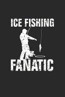 Ice Fishing Fanatic