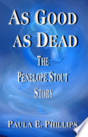 As Good as Dead  The Penelope Stout Story Book