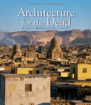 Architecture for the Dead : Cairo's Medieval Necropolis