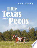 Little Texas On the Pecos