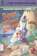 Swamp of the Hideous Zombies Pdf/ePub eBook