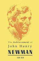 Achievement of John Henry Newman