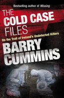 Cold Case Files Missing and Unsolved  Ireland s Disappeared