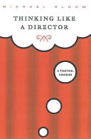 Thinking Like a Director Book