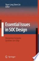 Essential Issues in SOC Design