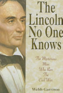 The Lincoln No One Knows