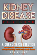 Kidney Disease Diet Cookbook