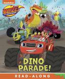 Dino Parade  Blaze and the Monster Machines