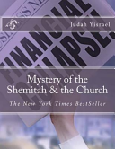 Mystery of the Shemitah and the Church