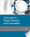 Curcumin in Food  Pharma and Cosmetics