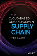 The Cloud Based Demand Driven Supply Chain