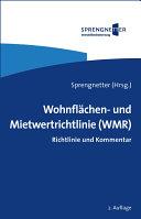 Wohnflächen- und Mietwertrichtlinie (WMR)
