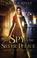 The Spy in the Silver Palace