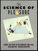 The Science of Pleasure