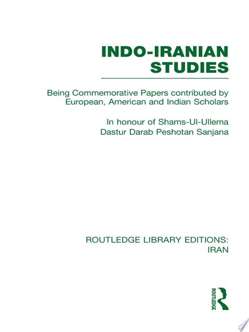 Indo Iranian Studies  RLE Iran B