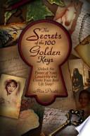 The Secrets of the 100 Golden Keys