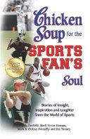 Chicken Soup for the Sports Fan's Soul Pdf/ePub eBook