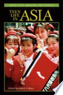 Teen Life in Asia Book