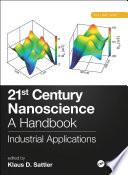 21st Century Nanoscience – A Handbook