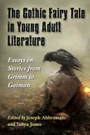The Gothic Fairy Tale in Young Adult Literature