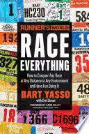 Runner s World Race Everything Book