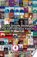 Social Smarts Strategies That Earn Free Book Publicity