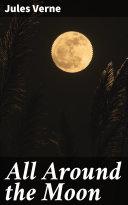 All Around the Moon [Pdf/ePub] eBook