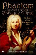 Phantom of the Baroque Opera [Pdf/ePub] eBook