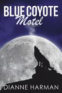 Blue Coyote Motel ebook