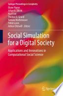 Social Simulation For A Digital Society