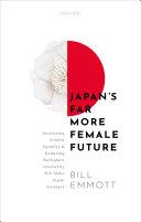 Japan s Far More Female Future