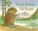 Little Beaver and the Echo Book
