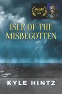 Isle of the Misbegotten