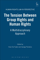 The Tension Between Group Rights and Human Rights
