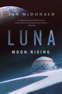 Luna: Moon Rising Book