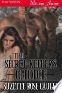 The Secret Keeper s Choice