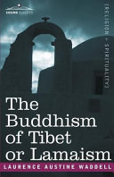 The Buddhism of Tibet Or Lamaism