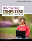 Discovering Computers Introductory Your Interactive Guide To The Digital World