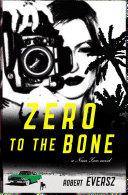 Zero to the Bone Pdf/ePub eBook