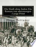 Die Stadt Ohne Juden Ein Roman Von Ubermorgen