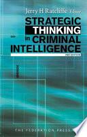 Strategic Thinking in Criminal Intelligence Book