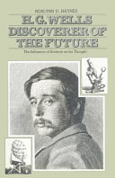 H  G  Wells  Discoverer of the Future