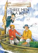 Three Men in a Boat   Om Illustrated Classics